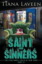 Saint and Sinners - The King Angel Child of New York Part 2