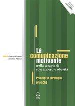 La comunicazione motivante nella terapia di sovrappeso e obesità