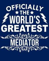 Officially the World's Greatest Mediator