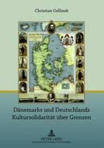 Daenemarks Und Deutschlands Kultursolidaritaet Ueber Grenzen