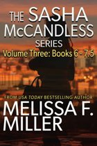 The Sasha McCandless Series: Volume 3 (Books 6-7.5)