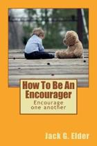 How to Be an Encourager