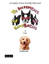 The Incredibles Scoobobell & Hope (Volume 9)