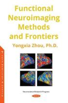 Functional Neuroimaging Methods and Frontiers