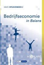 Bedrijfseconomie in Balans havo opgavenboek 2