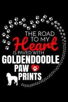 The Road To My Heart Is Paved With Goldendoodle Paw Prints: Goldendoodle Notebook Journal 6x9 Personalized Customized Gift For Goldendoodle Dog Breed