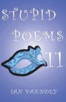 Stupid Poems 11