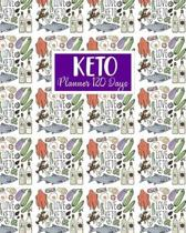 Keto Planner 120 Days: Keto Meal Planner Daily Food Healthy Weight Loss Exercise Diet Meal Plan & Grocery List Diary Record Book with Thing T