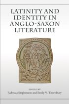 Latinity and Identity in Anglo-Saxon Literature