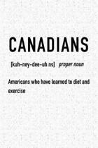 Canadians Americans Who Have Learnt Diet and Exercise