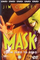 The Mask ... From Zero To Hero