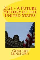2121 - A Future History of the United States