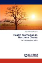 Health Promotion in Northern Ghana