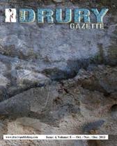 The Drury Gazette: Issue 4, Volume 8 - October / November / December 2013