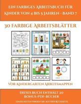 Vor-Kindergarten Arbeitsmappen (Ein Farbiges Arbeitsbuch Fur Kinder Von 4 Bis 5 Jahren - Band 7)