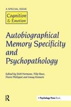Autobiographical Memory Specificity and Psychopathology