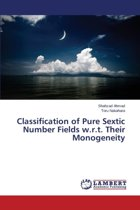 Classification of Pure Sextic Number Fields W.R.T. Their Monogeneity