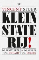 Kleinstaterij!. De terugkeer van de natie en de afkeer van Europa