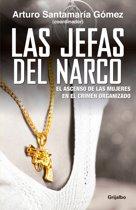 Las Jefas del Narco / Drug Baronesses