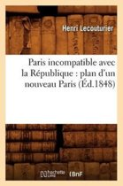 Paris Incompatible Avec La R publique