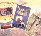 Cubana Night & Day
