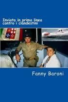 Inviata in Prima Linea Contro I Clandestini