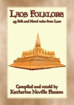 LAOS FOLKLORE - 48 Folklore stories from Old Siam