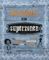 Megamama's en superzonen
