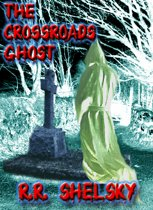 The Crossroads Ghost