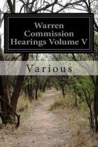 Warren Commission Hearings Volume V