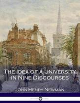The Idea of a University in Nine Discourses