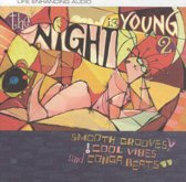 Nite Is Young 2