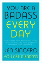 Boek cover You Are a Badass Every Day van Jen Sincero (Onbekend)