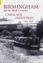 Birmingham's Canalside Industries