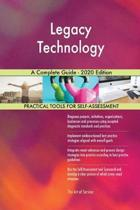 Legacy Technology a Complete Guide - 2020 Edition