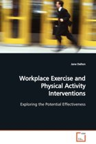 Workplace Exercise and Physical Activity Interventions