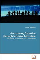 Overcoming Exclusion Through Inclusive Education