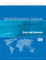 World Economic Outlook, April 2009: Crisis and Recovery
