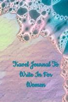 Travel Journal to Write In For Women