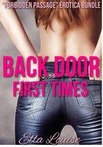 Back Door First Times: ''Forbidden Passage'' Erotica Bundle