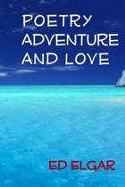 Poetry Adventure and Love