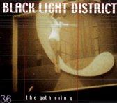 Black Light District -Mcd