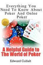 Everything You Need to Know about Poker and Online Poker