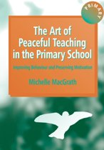 The Art of Peaceful Teaching in the Primary School