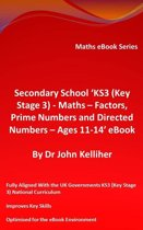 """Secondary School """"KS3 (Key Stage 3) - Maths – Factors, Prime Numbers and Directed Numbers - Ages 11-14' eBook"""