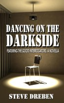 Dancing on the Darkside