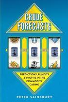 Crude Forecasts