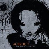 Kobold - Taste Of Copper