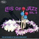 Leis Of Jazz Vol Ii