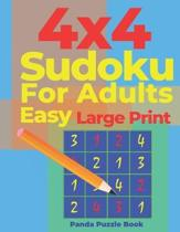 4x4 sudoku for adults Easy Large Print: Sudoku Puzzle Books easy - Logic Games For Adults - Brain Games Books For Adults